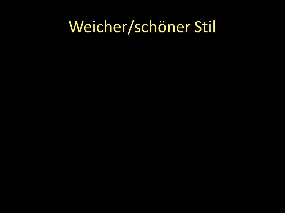 Weicher/schöner Stil