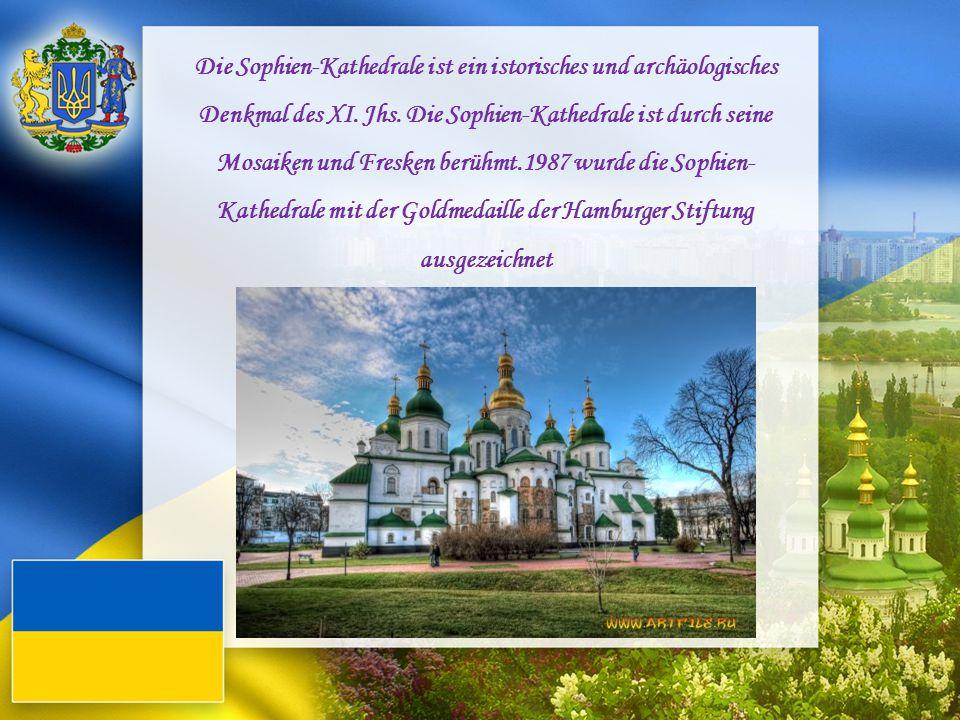 Die Sophien-Kathedrale ist ein istorisches und archäologisches Denkmal des XI. Jhs. Die Sophien-Kathedrale ist durch seine Mosaiken und Fresken berühm
