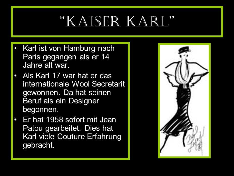 """""""Kaiser Karl"""" Karl ist von Hamburg nach Paris gegangen als er 14 Jahre alt war. Als Karl 17 war hat er das internationale Wool Secretarit gewonnen. Da"""