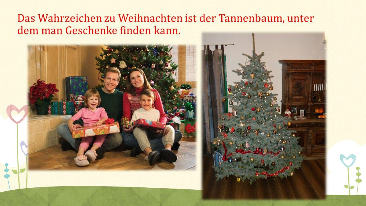 Das Wahrzeichen zu Weihnachten ist der Tannenbaum, unter dem man Geschenke finden kann.