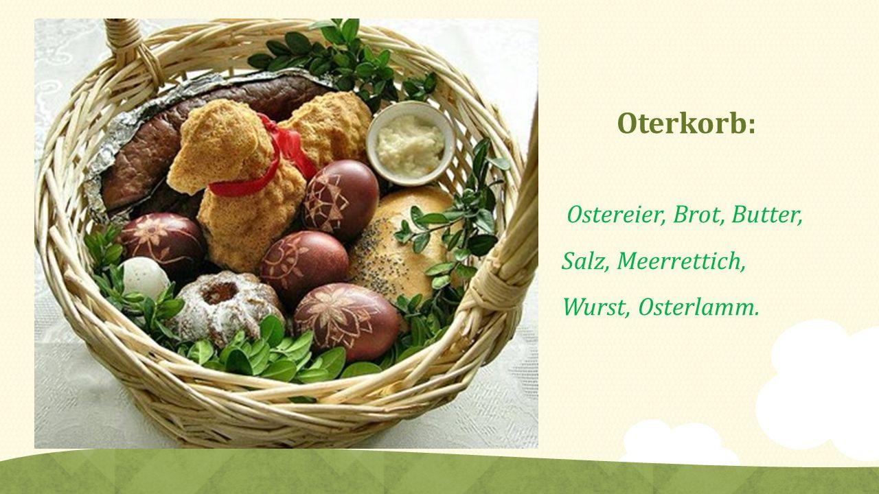 Oterkorb: Ostereier, Brot, Butter, Salz, Meerrettich, Wurst, Osterlamm.