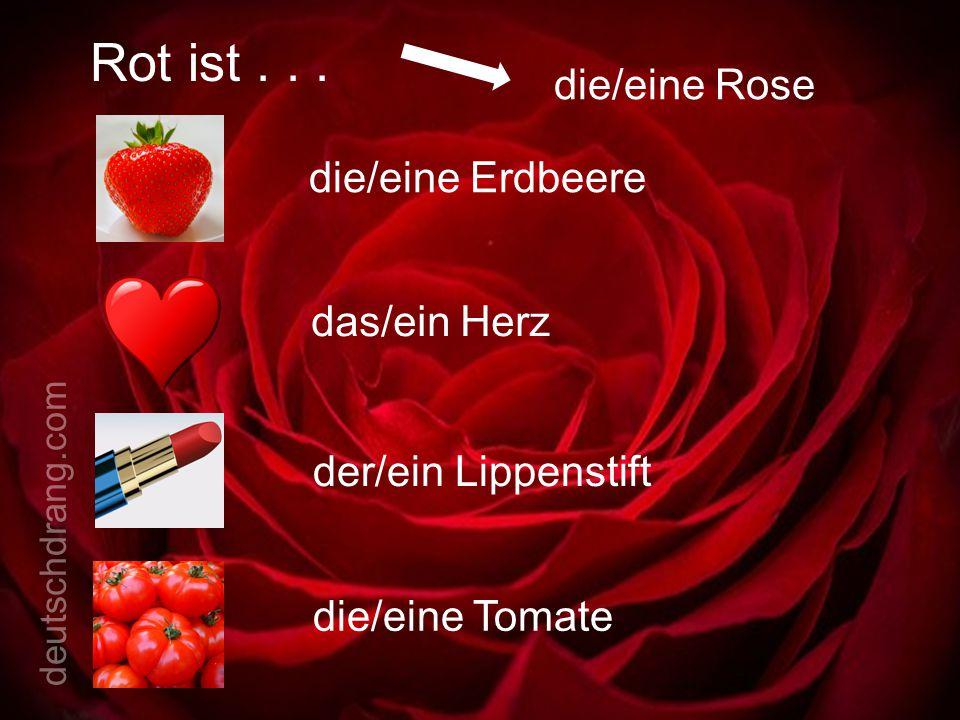 Rot ist... die/eine Rose die/eine Erdbeere das/ein Herz der/ein Lippenstift die/eine Tomate deutschdrang.com