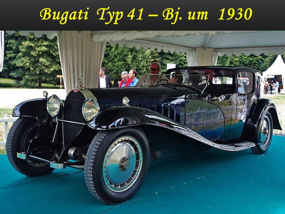 Bugati Typ 41 - Bj. um 1930