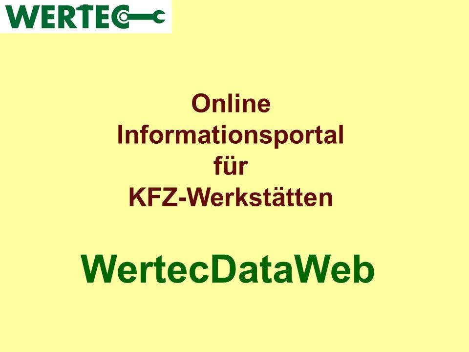 WertecDataWeb ist ein technisches Informationssystem für die PKW- Diagnose, Elektronik, Mechanik und Service.