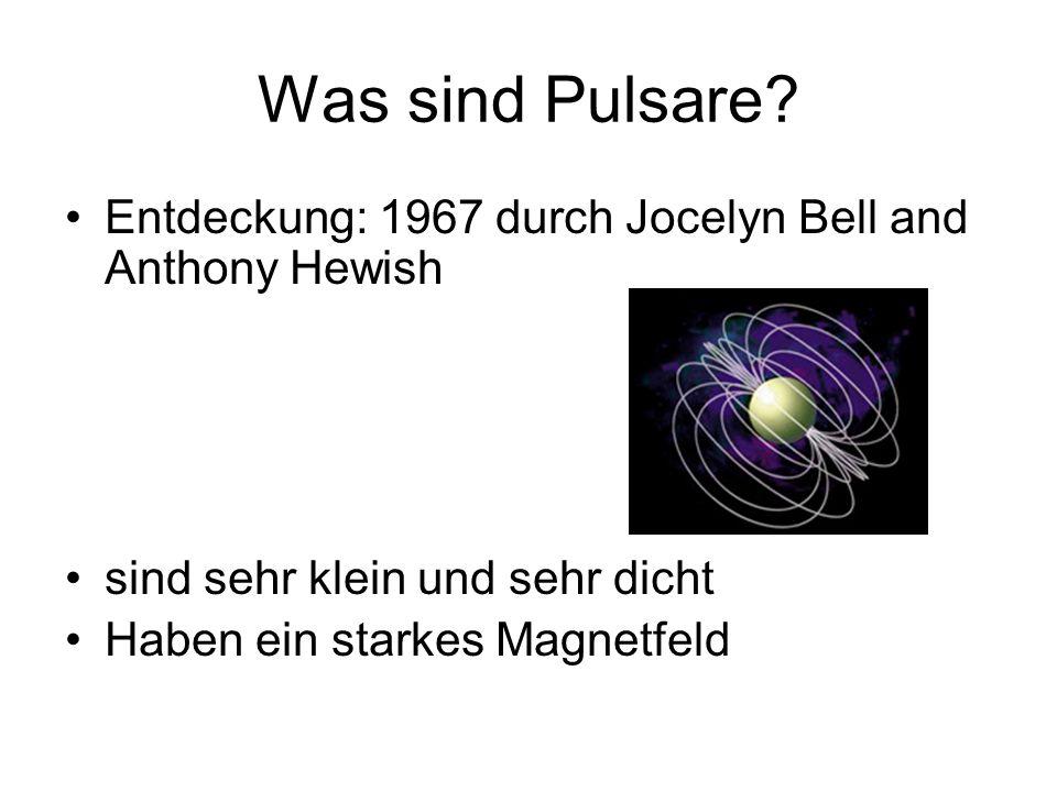 """Unterschiedliche Pulsartypen """"normale Pulsare –Periode: einige Sekunden Millisekundenpulsare (ms-Pulsare) –Periode: 1,5 – 30ms"""