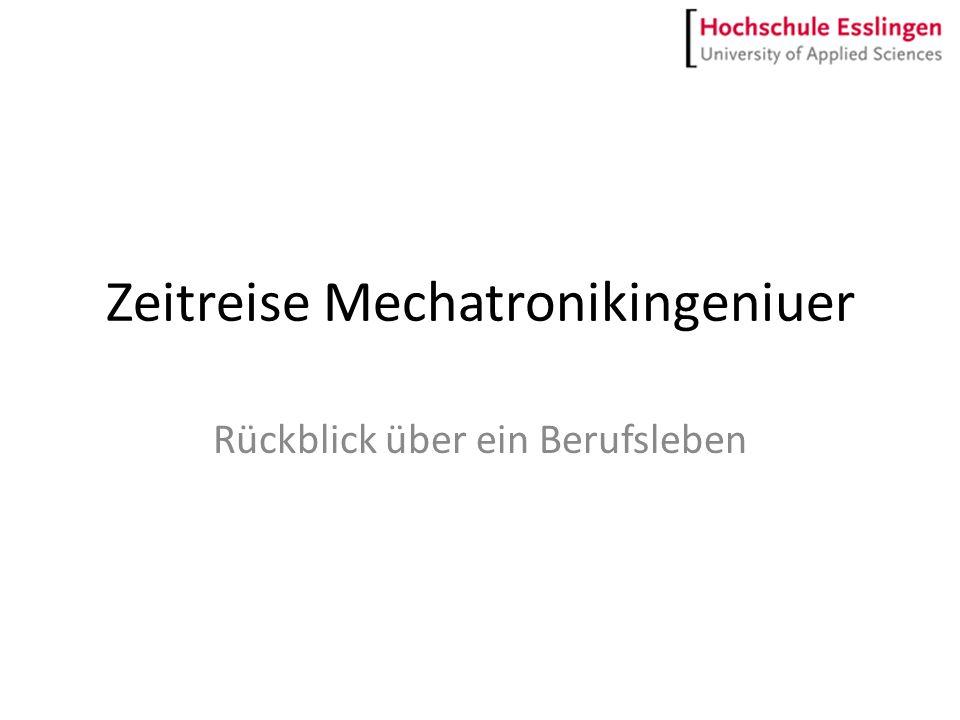 Projektsteckbrief ProjekttitelZeitreise Mechatronik Teilprojekt:Rückblick Berufsleben Verantwortlicher:Hinnerk Meißner Projektdauer:Deadline Do.