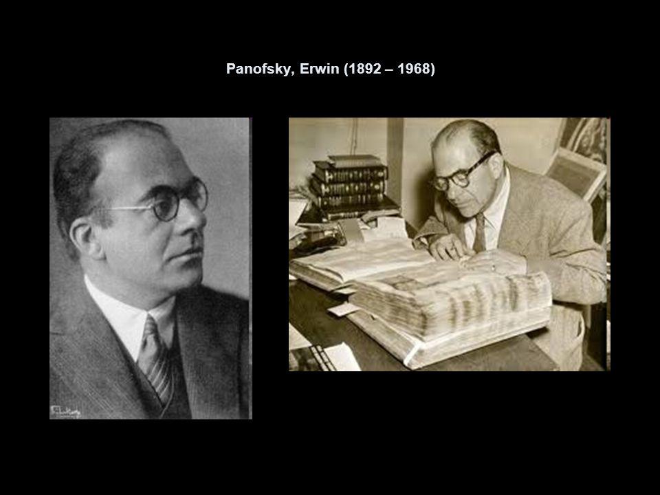 Panofsky, Erwin (1892 – 1968)