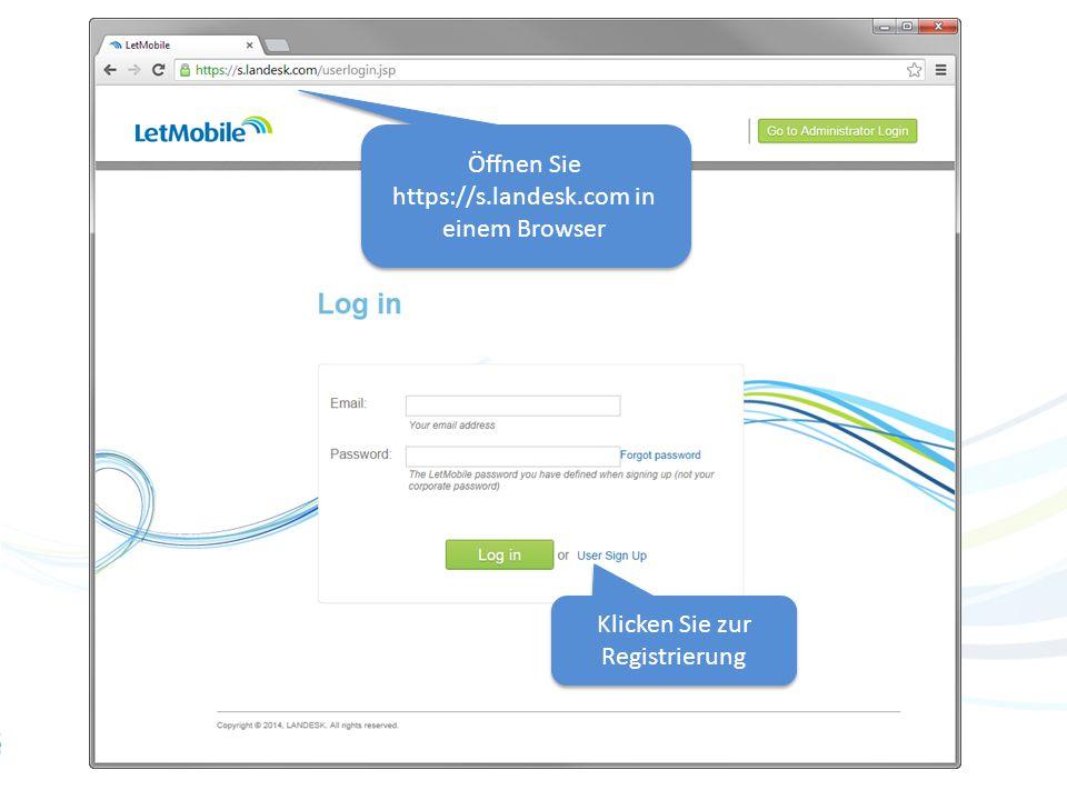 4 Öffnen Sie https://s.landesk.com in einem Browser Klicken Sie zur Registrierung