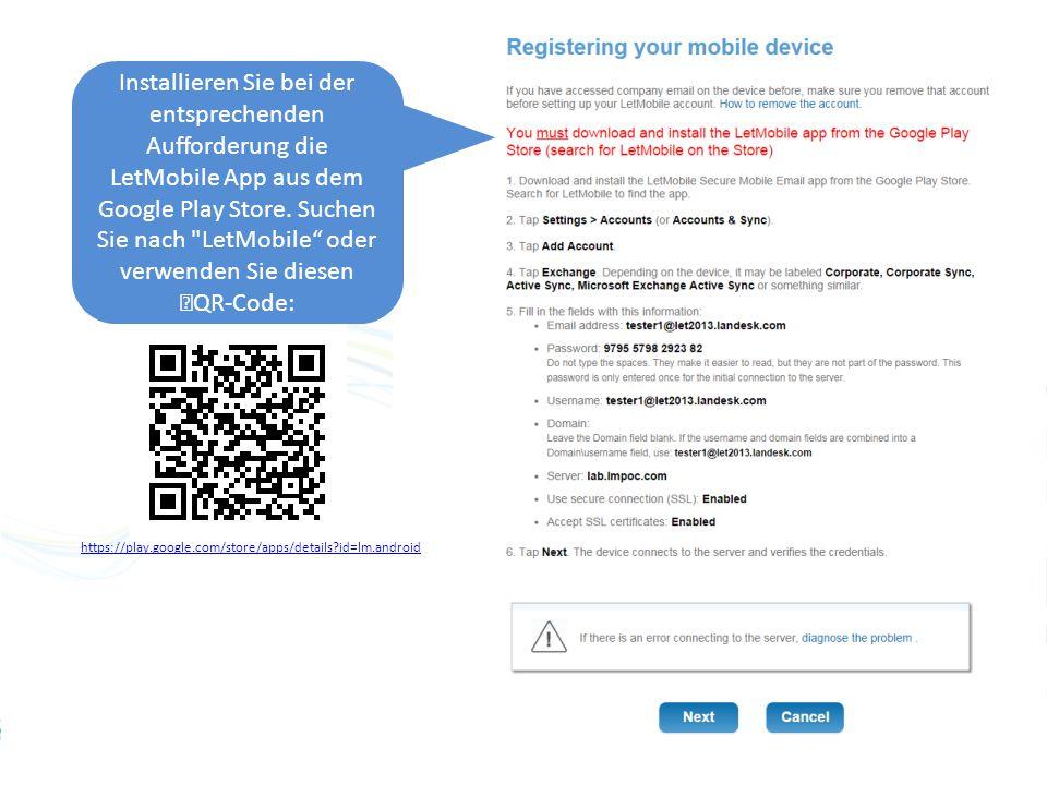 Installieren Sie bei der entsprechenden Aufforderung die LetMobile App aus dem Google Play Store.