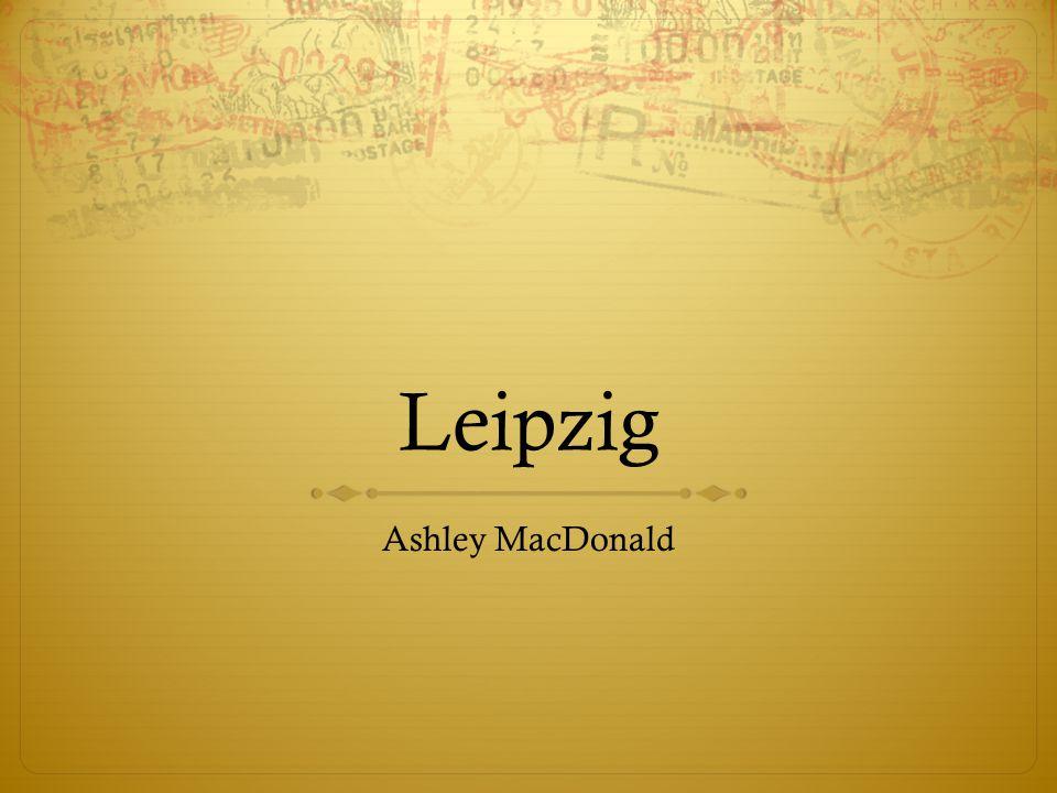 Leipzig Ashley MacDonald