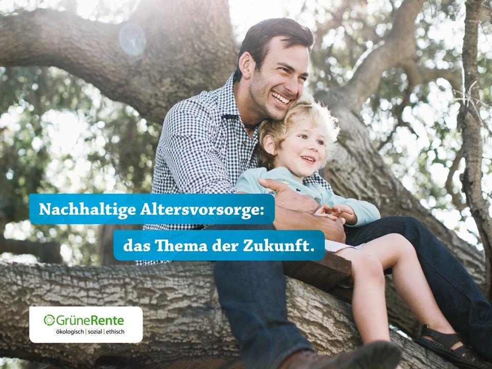 Betriebliche Altersversorgung (bAV) mit nachhaltig gutem Gefühl17.07.2015 / 28 Vorname Nachname, FD Stadt Übersicht