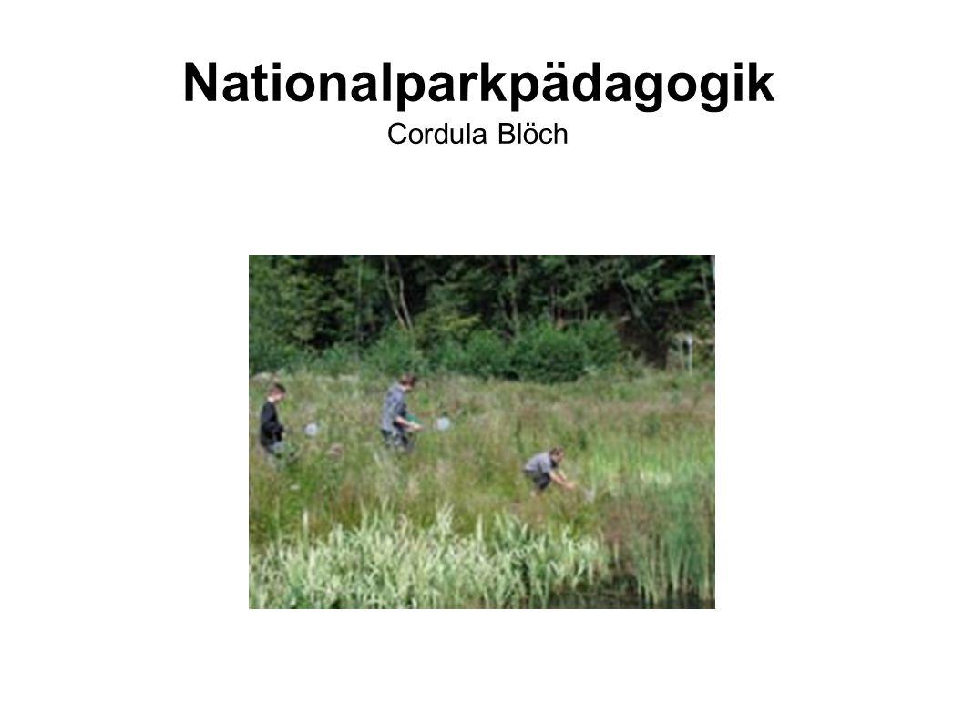 Nationalparkpädagogik Cordula Blöch