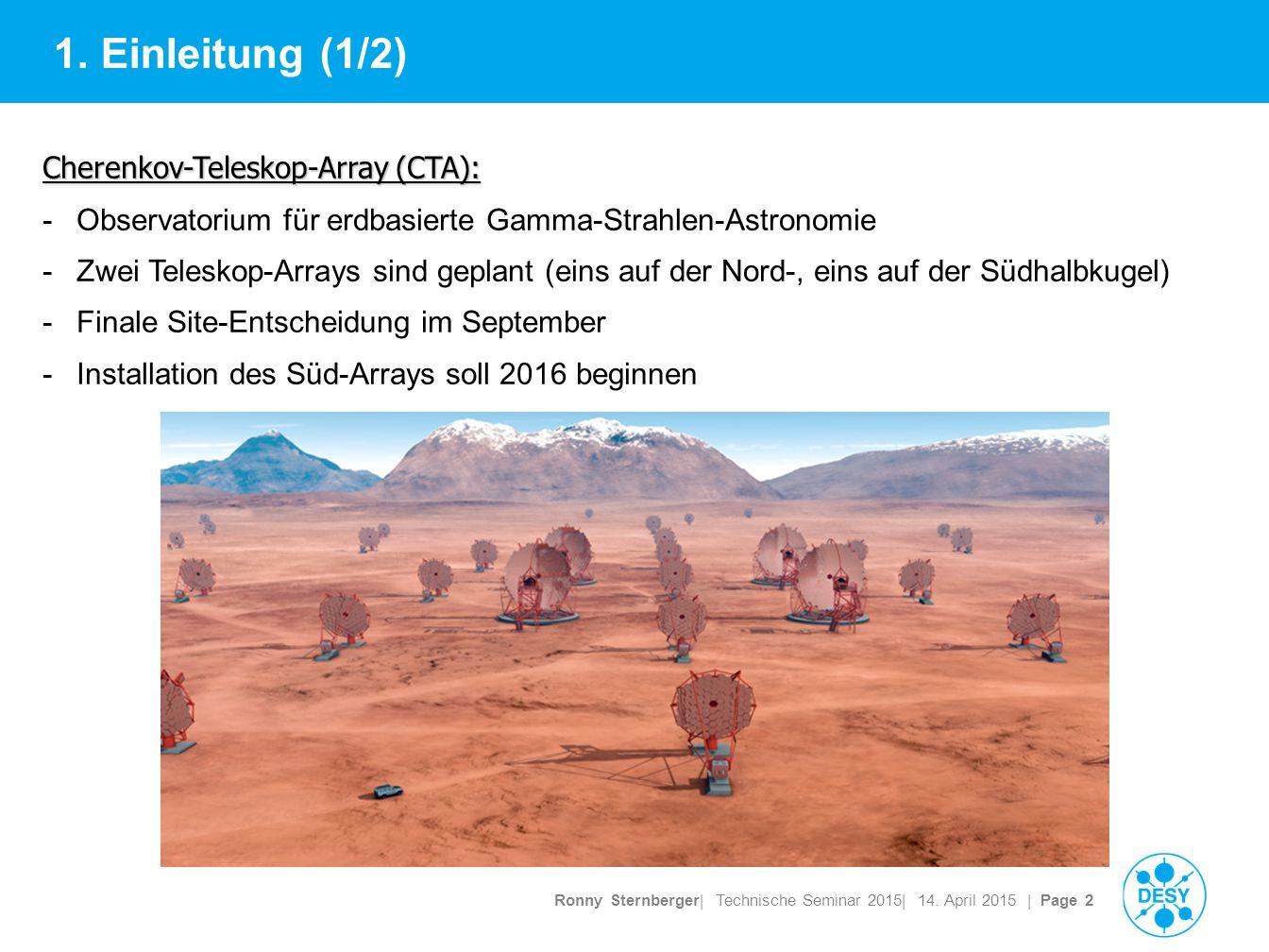 Ronny Sternberger| Technische Seminar 2015| 14. April 2015 | Page 2 1.