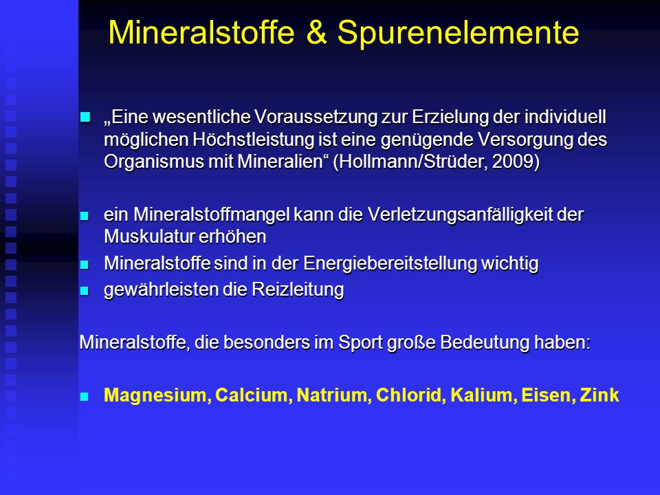 """Mineralstoffe & Spurenelemente """" Eine wesentliche Voraussetzung zur Erzielung der individuell möglichen Höchstleistung ist eine genügende Versorgung d"""