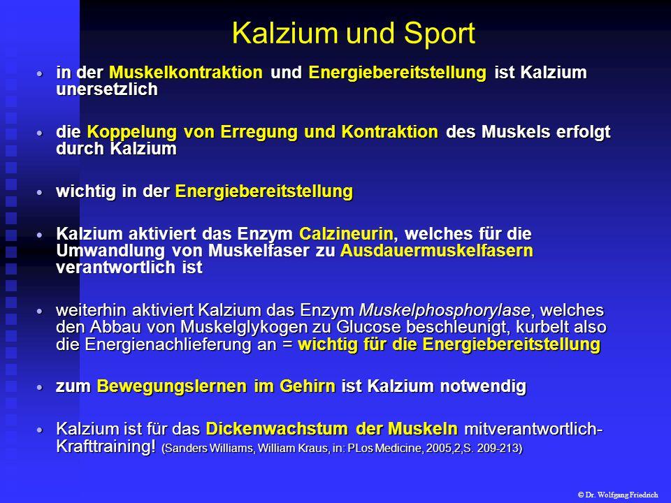 Kalzium und Sport in der Muskelkontraktion und Energiebereitstellung ist Kalzium unersetzlich in der Muskelkontraktion und Energiebereitstellung ist K