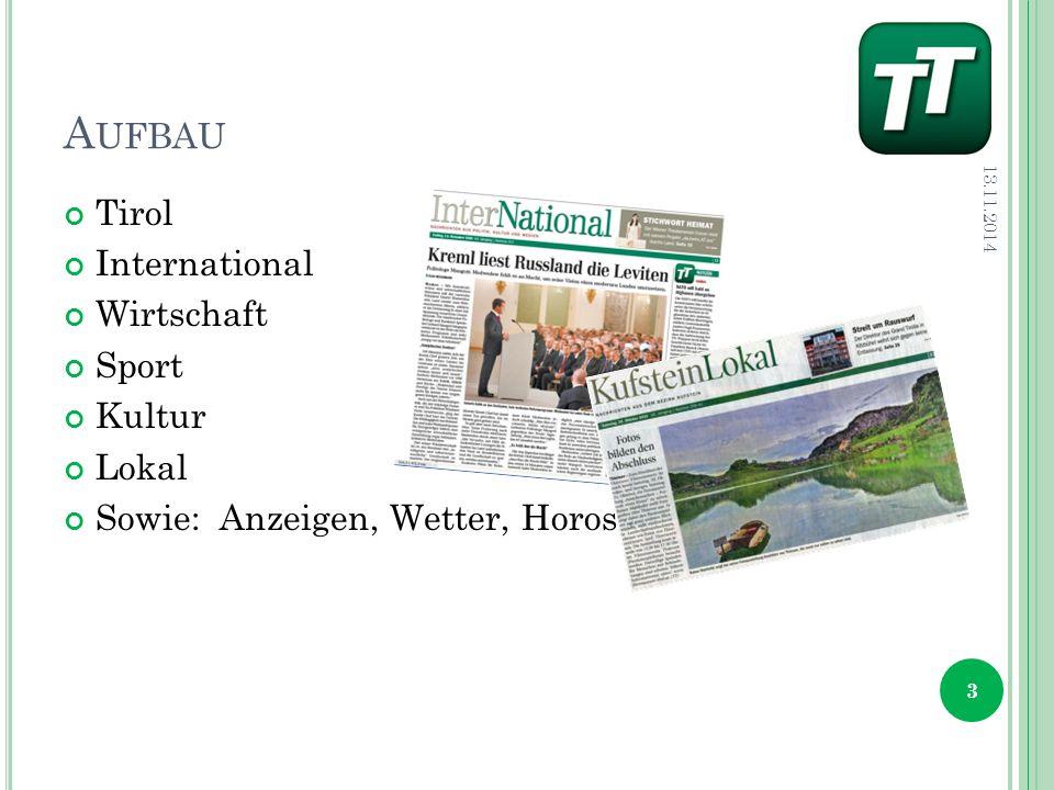 A UFBAU Tirol International Wirtschaft Sport Kultur Lokal Sowie: Anzeigen, Wetter, Horoskope… 13.11.2014 3