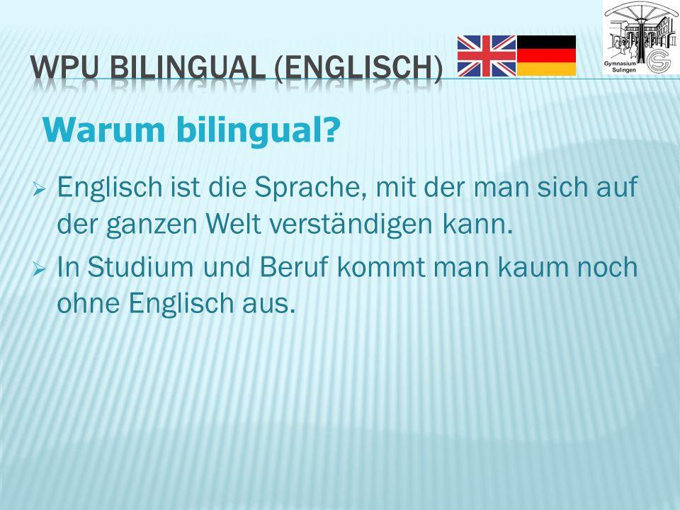  Englisch ist die Sprache, mit der man sich auf der ganzen Welt verständigen kann.