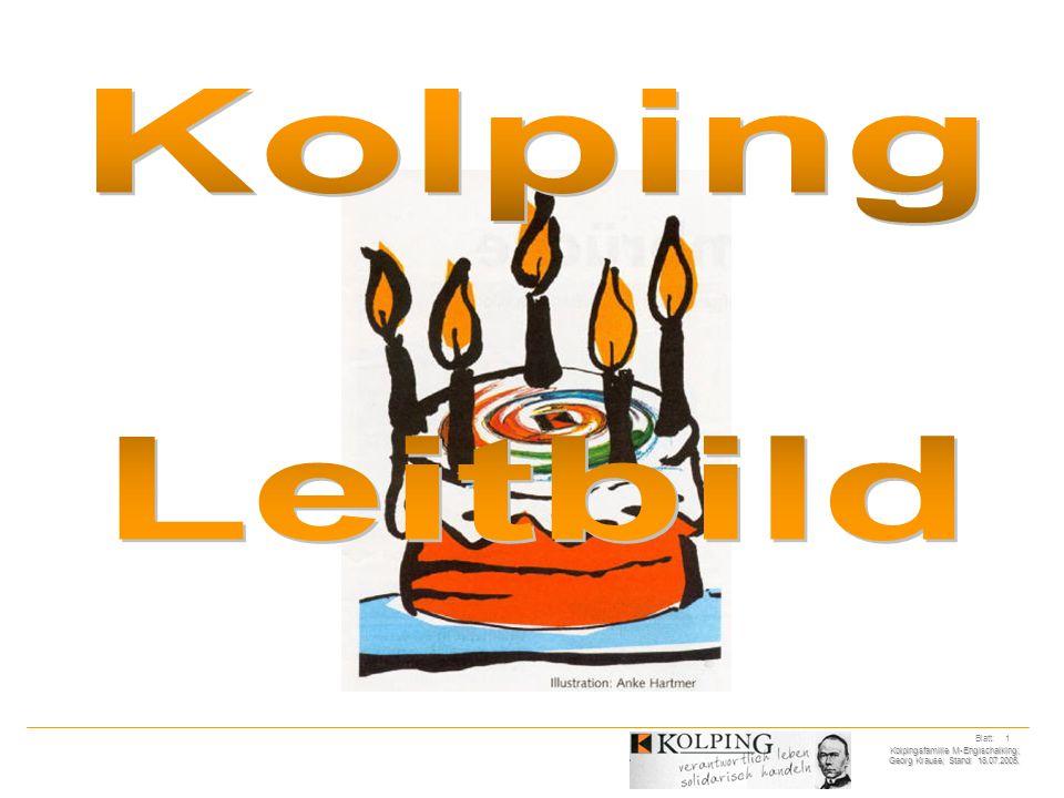Kolpingsfamilie M-Englschalking; Georg Krause; Stand: 18.07.2005. Blatt: 1