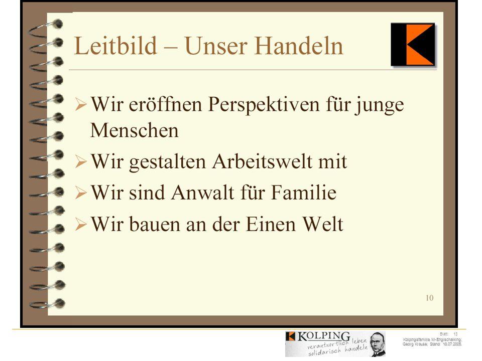 Kolpingsfamilie M-Englschalking; Georg Krause; Stand: 18.07.2005. Blatt: 13