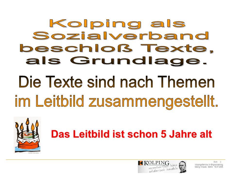 Kolpingsfamilie M-Englschalking; Georg Krause; Stand: 18.07.2005.
