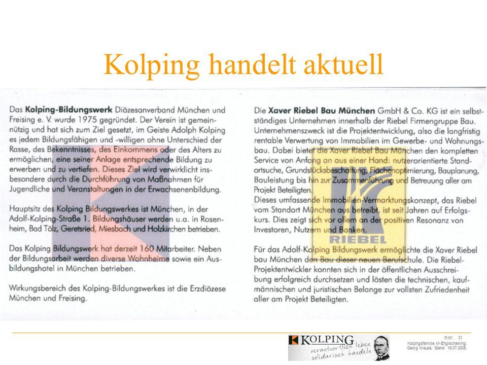 Kolpingsfamilie M-Englschalking; Georg Krause; Stand: 18.07.2005. Blatt: 33 Kolping handelt aktuell