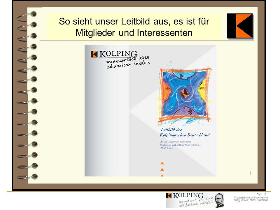 Kolpingsfamilie M-Englschalking; Georg Krause; Stand: 18.07.2005. Blatt: 6