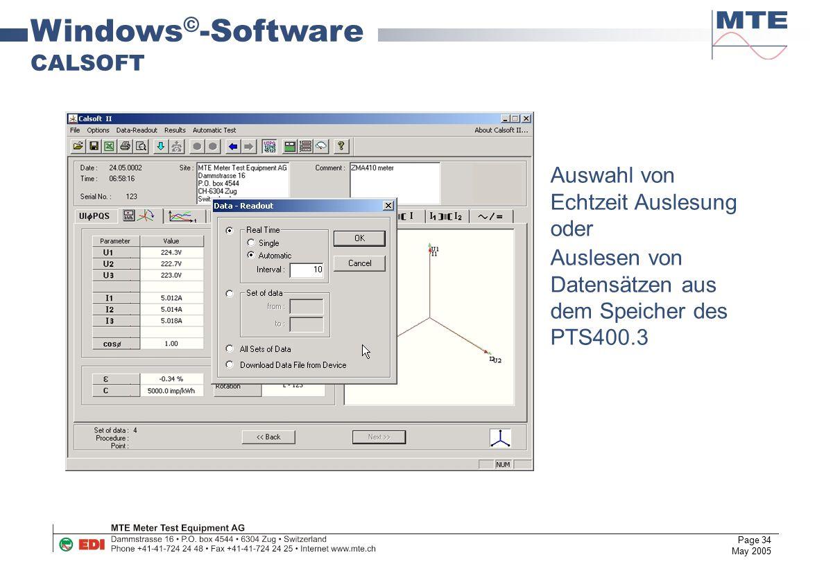 Page 34 May 2005 Windows © -Software CALSOFT Auswahl von Echtzeit Auslesung oder Auslesen von Datensätzen aus dem Speicher des PTS400.3