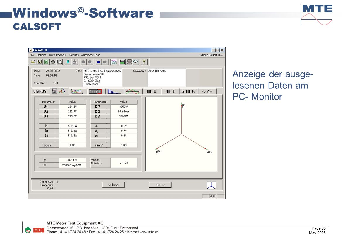 Page 35 May 2005 Windows © -Software CALSOFT Anzeige der ausge- lesenen Daten am PC- Monitor
