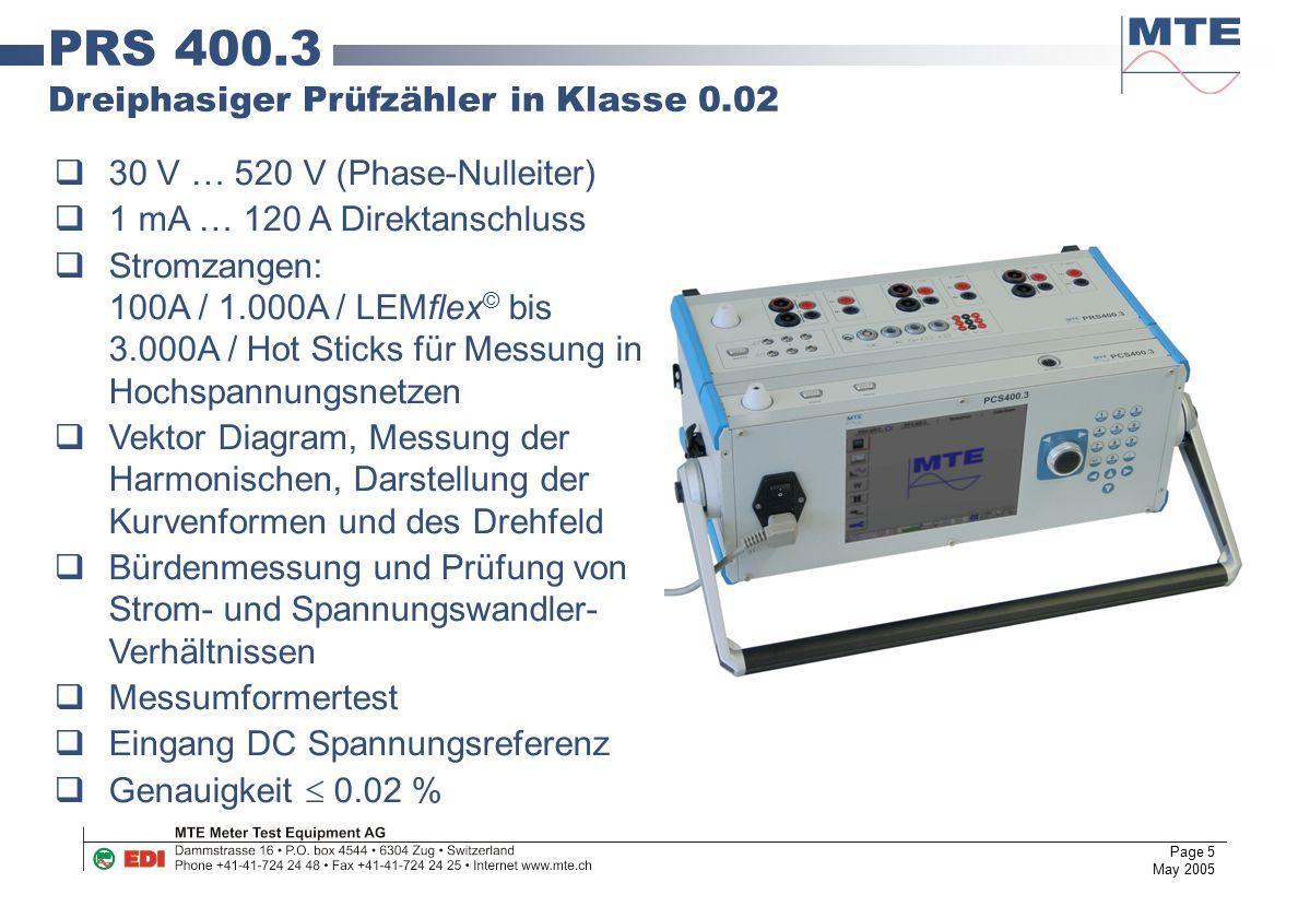 Page 5 May 2005  30 V … 520 V (Phase-Nulleiter)  1 mA … 120 A Direktanschluss  Stromzangen: 100A / 1.000A / LEMflex © bis 3.000A / Hot Sticks für M