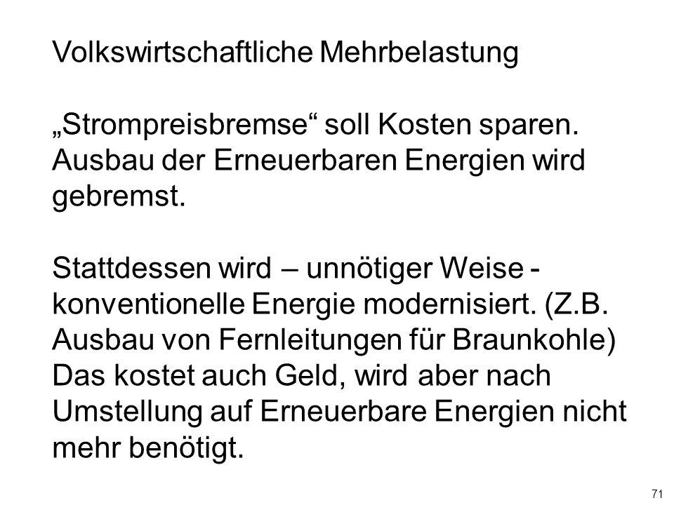 """71 Volkswirtschaftliche Mehrbelastung """"Strompreisbremse soll Kosten sparen."""
