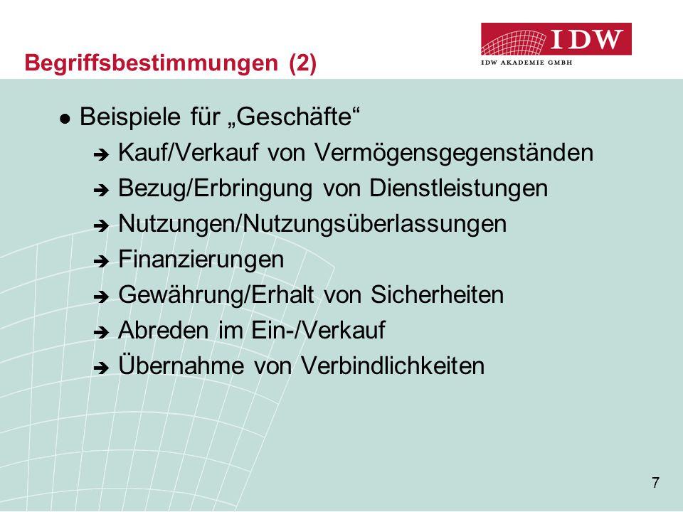 28 Besonderheiten innerhalb des Konsolidierungskreises (1)  Definitionskriterien jeweils aus Sicht des Konzerns als berichtende Einheit zu prüfen  Angabepflicht gem.