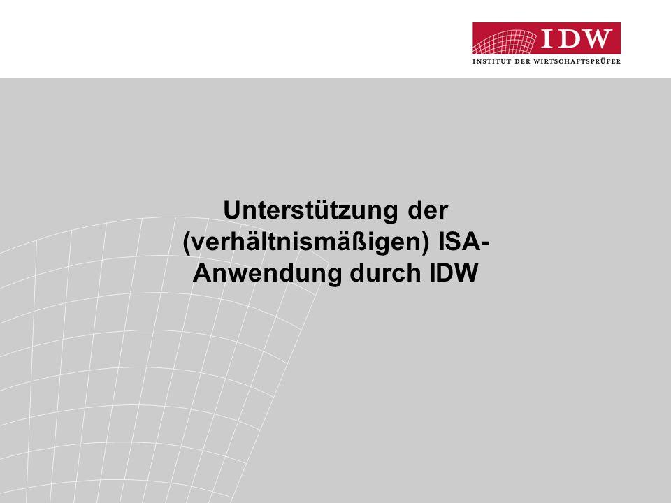 Unterstützung der (verhältnismäßigen) ISA- Anwendung durch IDW