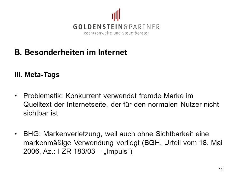 B. Besonderheiten im Internet III.
