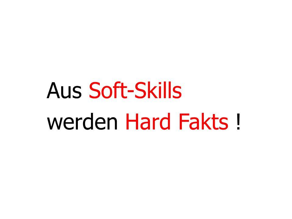 15 Aus Soft-Skills werden Hard Fakts !