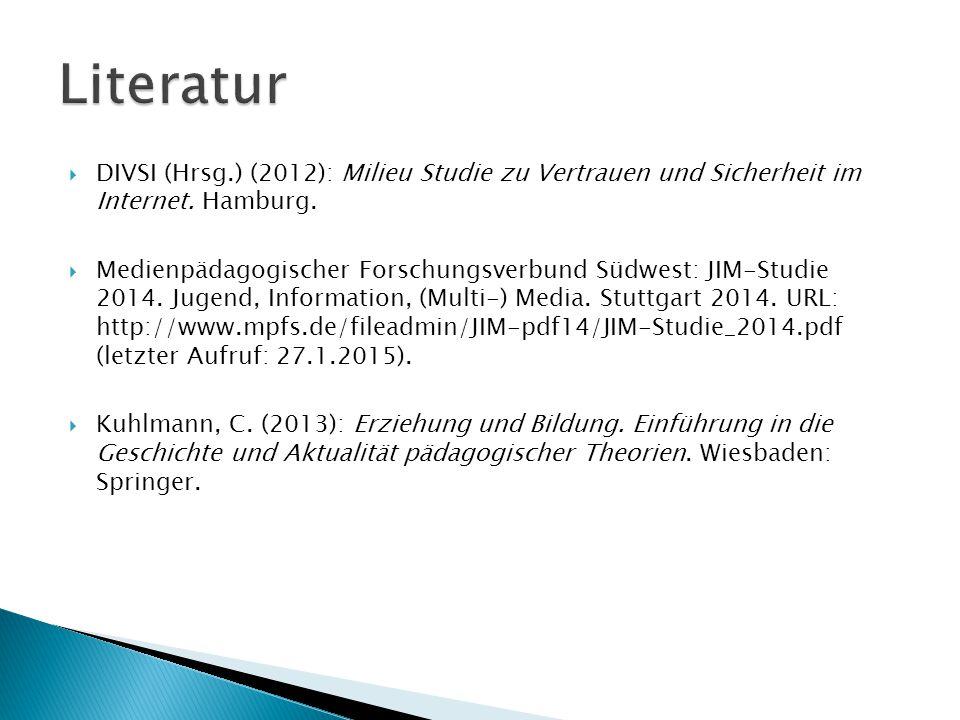  DIVSI (Hrsg.) (2012): Milieu Studie zu Vertrauen und Sicherheit im Internet. Hamburg.  Medienpädagogischer Forschungsverbund Südwest: JIM-Studie 20