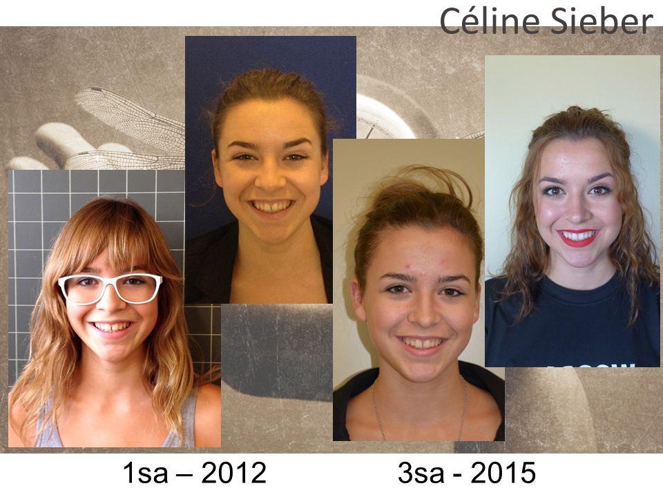 1sa – 2012 3sa - 2015 Céline Sieber