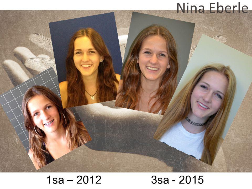 1sa – 2012 3sa - 2015 Nina Eberle