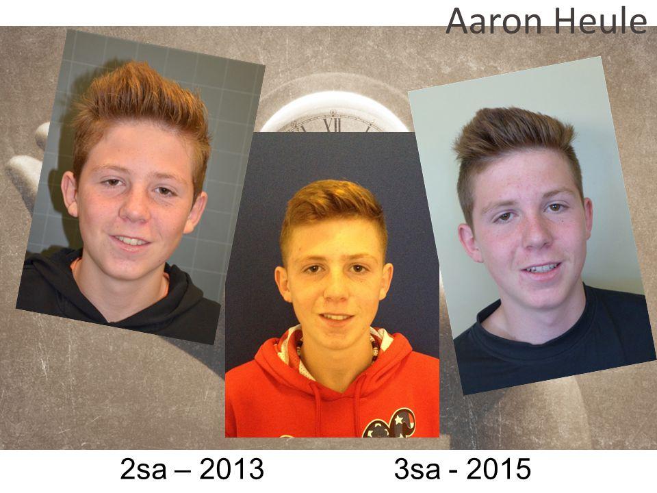 2sa – 2013 3sa - 2015 Aaron Heule
