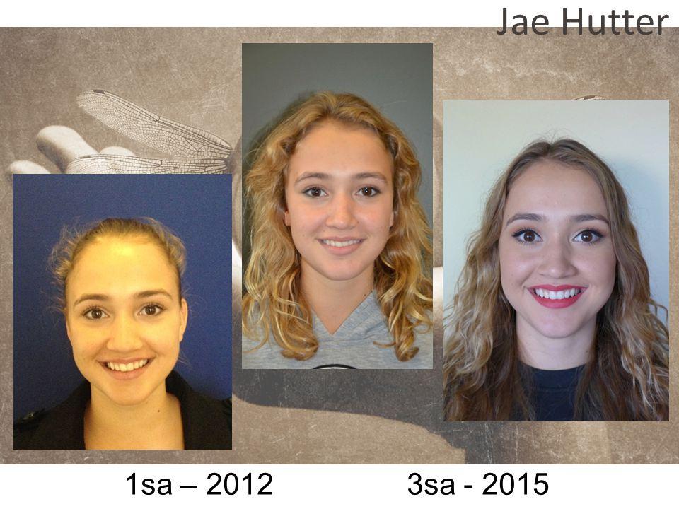 1sa – 2012 3sa - 2015 Jae Hutter