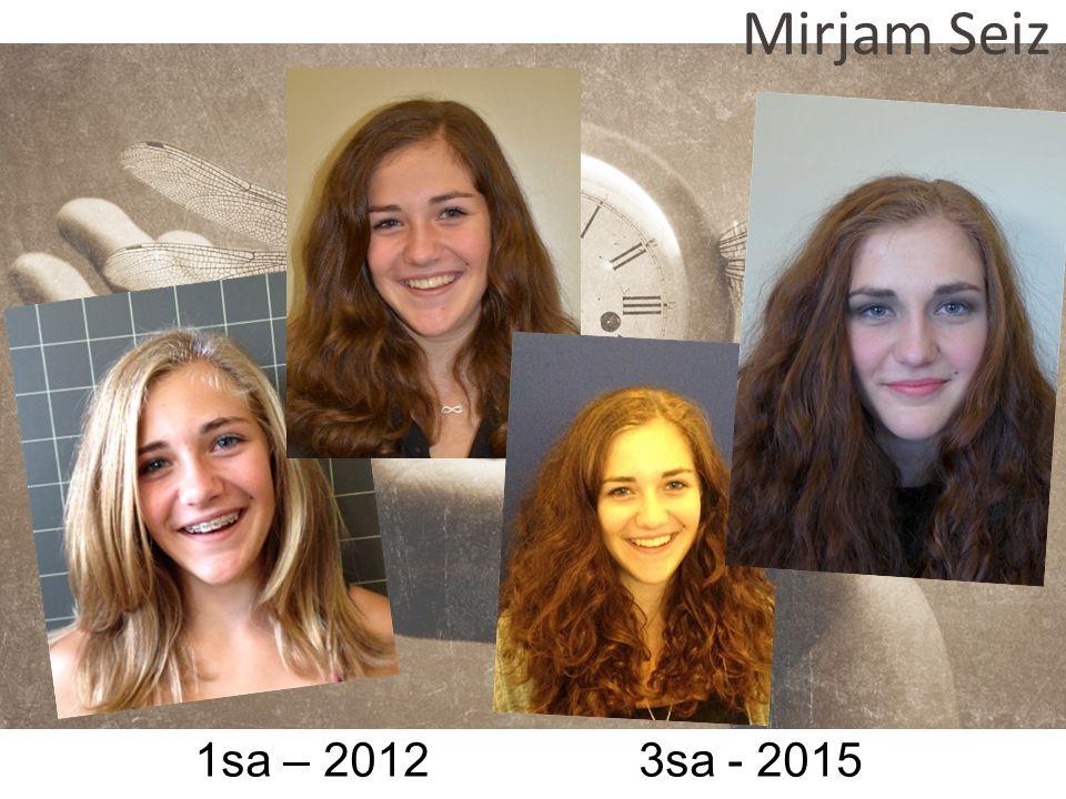 1sa – 2012 3sa - 2015 Mirjam Seiz