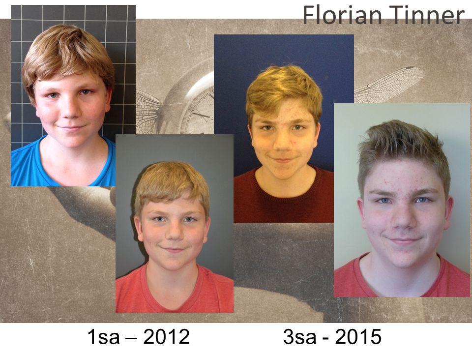 1sa – 2012 3sa - 2015 Florian Tinner
