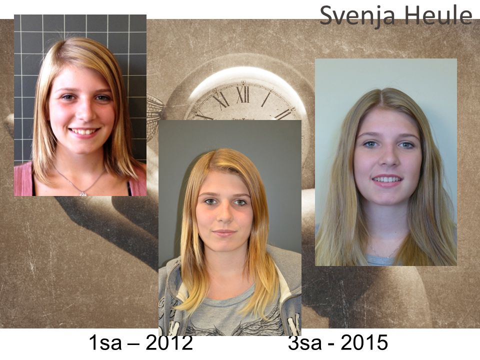 1sa – 2012 3sa - 2015 Svenja Heule