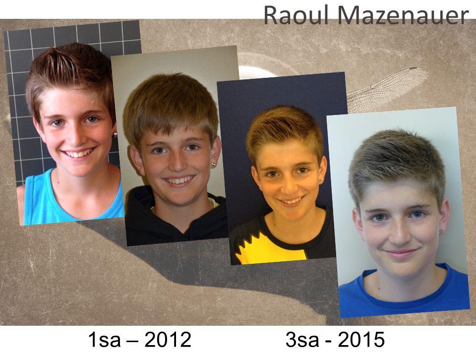 1sa – 2012 3sa - 2015 Raoul Mazenauer