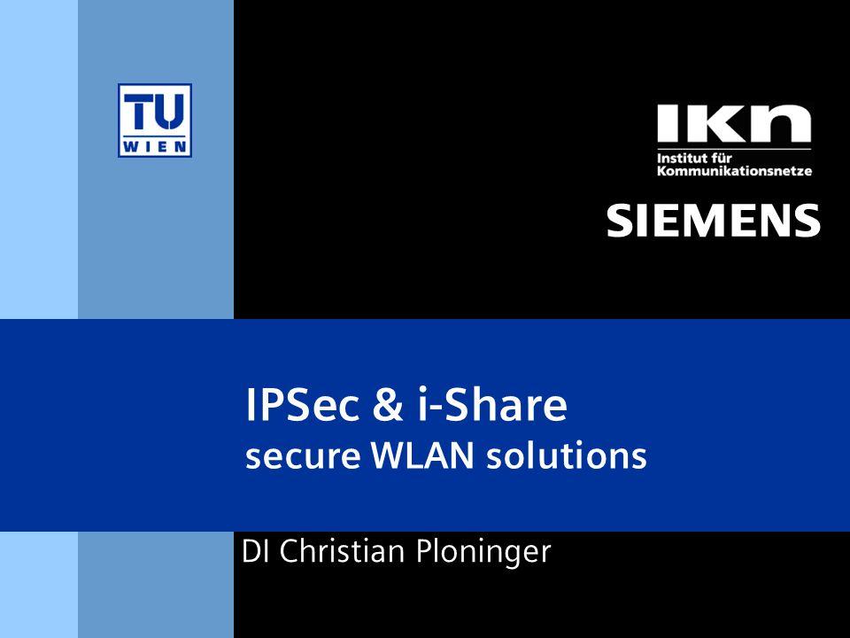 s & Page 12 DI Christian Ploninger i-Share i-Security i-Motion Wireless LAN Connectivity Security Usability Application Projekt i-Share i-Share: Intelligente, von der Verfügbarkeit der Mitglieder abhängige Freigabe von dezentralen Daten über ein virtuelles Share.