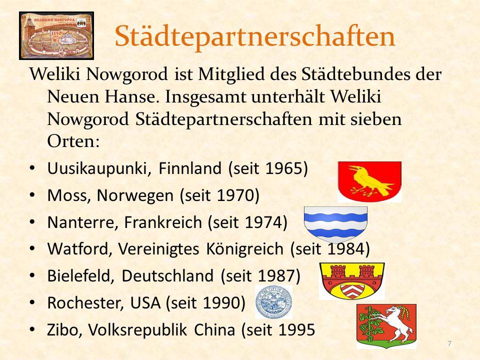 Städtepartnerschaften Weliki Nowgorod ist Mitglied des Städtebundes der Neuen Hanse. Insgesamt unterhält Weliki Nowgorod Städtepartnerschaften mit sie