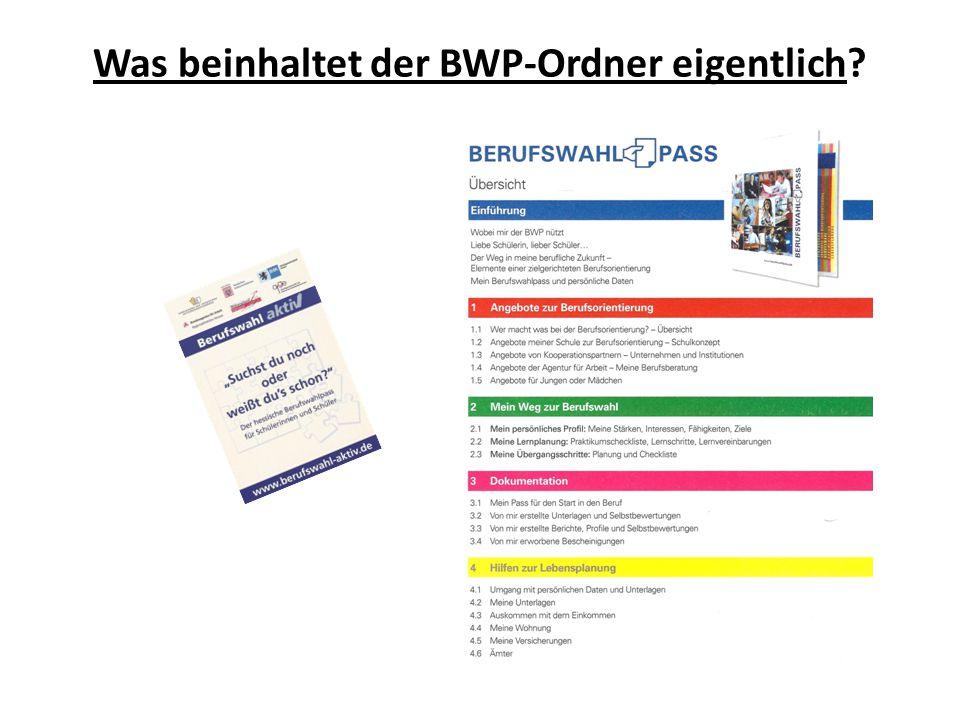 Was beinhaltet der BWP-Ordner eigentlich?