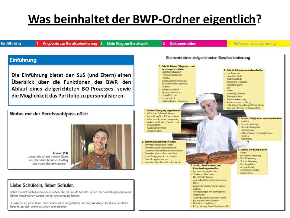 Die Einführung bietet den SuS (und Eltern) einen Überblick über die Funktionen des BWP, den Ablauf eines zielgerichteten BO-Prozesses, sowie die Mögli
