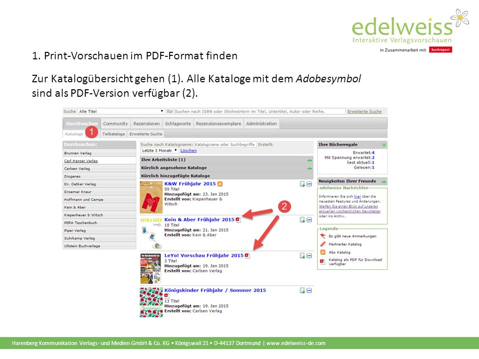 Harenberg Kommunikation Verlags- und Medien GmbH & Co. KG Königswall 21 D-44137 Dortmund | www.edelweiss-de.com 1. Print-Vorschauen im PDF-Format find