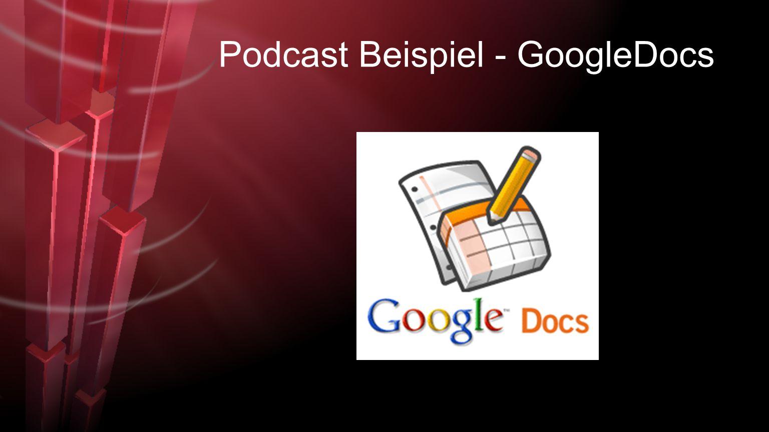 Podcast Beispiel - GoogleDocs