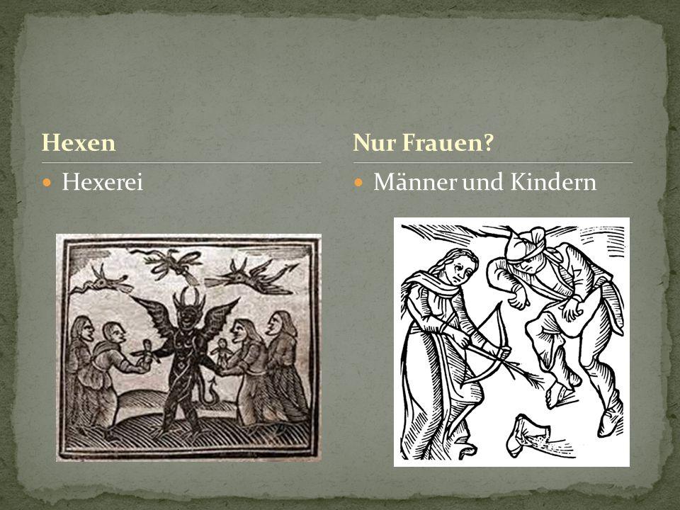 Hexen Hexerei Männer und Kindern Nur Frauen?